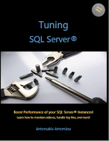 Tuning SQL Server: eBook by Senior SQL Server Architect and Former MVP Artemakis Artemiou